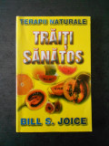 BILL S. JOICE - TRAITI SANATOS