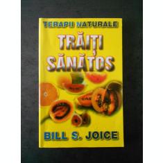BILL S. JOICE - TRAITI SANATOS