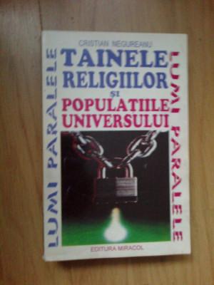 d8 Tainele religiilor si populatiile universului - Cristian Negureanu foto