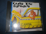 Crash Test Dummies - Canada CD original 1994 Comanda minima 100 lei