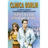 Clinica Gorlin - Continuarea celebrului roman Spitalul Municipal