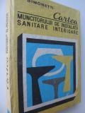 Cartea muncitorului de instalatii sanitare interioare - Aurel Simonetti