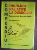Compendiu: Ingrijiri paliative la domiciliu- Marinela Olaroiu, Vasile Manoiu
