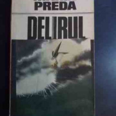 Delirul - Marin Preda ,542562