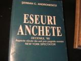 ESEURI- ANCHETE-DECENIUL 80-ASPECTE VAZUTE DIN EXIL-SERBAN C. ANDRONESCU-620PGA4