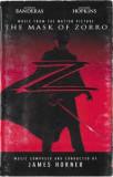 Caseta The Mask Of Zorro - muzica din Masca Lui Zorro, originala