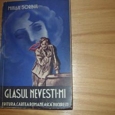 MIHAIL  SORBUL  -  GLASUL  NEVESTI-MI (1938, f. rara, ilustratii A Bordenache) *