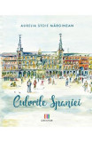 Culorile Spaniei - Aurelia Stoie Marginean