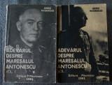 George Magherescu - Adevărul despre Mareșalul Antonescu (vol. 1 + 2)