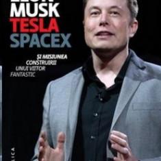 Elon Musk,Tesla, Space X si misiunea construirii unui viitor fantastic
