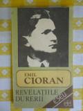 Revelatiile durerii-eseuri-Emil Cioran-ed.Echinox Cluj 1990