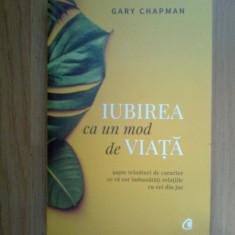 H2b Iubirea ca un mod de viata - Gary Chapman, 2018