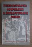 Septimiu Chelcea - Psihosociologia cooperarii si intrajutorarii umane