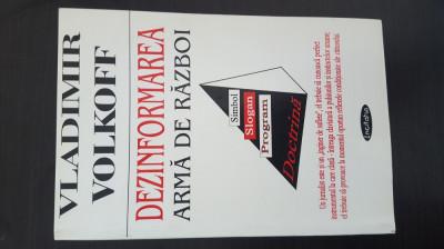 Dezinformarea arma de razboi - Vladimir Volkoff foto