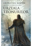 Urzeala tronurilor (Saga cantec de gheata si foc, partea I, ed. 2017)
