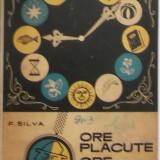 F. Silva - Ore placute, ore utile (1968)