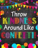Stickere Decorative - Throw kindness around like confetti! - 77x100 cm