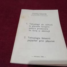 TEHNOLOGII DE CULTURA LA PLANTELE FURAJERE PENTRU PRODUCERE DE FURAJ 1984