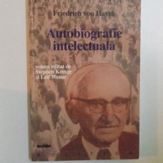 AUTOBIOGRAFIE INTELECTUALA de FRIEDRICH VON HAYEK , 1999