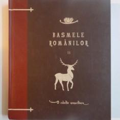 BASMELE ROMANILOR , VOL II de DUMITRU STANCESCU, 2010