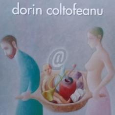 Dorin Coltofeanu - Galeriile Cornel Florea - Bucuresti, iunie-iulie 2012