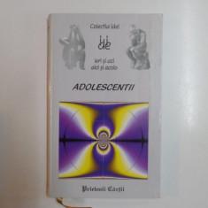ADOLESCENTII DE MICHEL FIZE ,