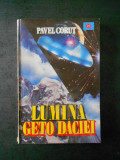PAVEL CORUT - LUMINA GETO DACIEI