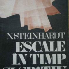 Escale In Timp Si Spatiu - N. Steinhardt ,285075