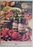Sfaturi practice si retete de bucatarie ovo-lacto-vegetariana, vol. II – Raileanu Valerian, Raileanu Emanuela