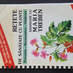 Retete de sanatate cu plante prevenire recunoastere vindecare - Maria Treben.