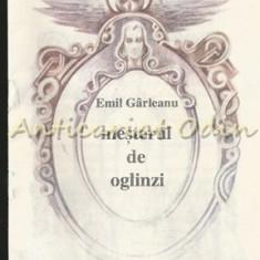 Mesterul De Oglinzi - Emil Girleanu
