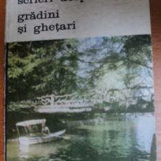 SCRIERI DESPRE ARTA GRADINI SI GHETARI-ROSARIO ASSUNTO,BUCURESTI 1988