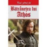 Fiul lui D Artagnan 2/2-Batranetea lui Athos - Paul Feval fiul