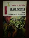 Frankenstein sau Prometeul modern- Marry W.Shelley