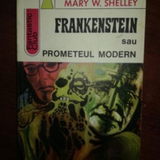 Frankenstein sau Prometeul modern- Marry W.Shelley