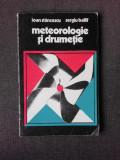 METEOROLOGIE SI DRUMETIE - IOAN STANCESCU