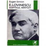 E. Lovinescu scepticul mantuit, Eugen Simion