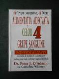 Dr. PETER J. D`ADAMO - ALIMENTATIA ADECVATA CELOR 4 GRUPE SANGUINE