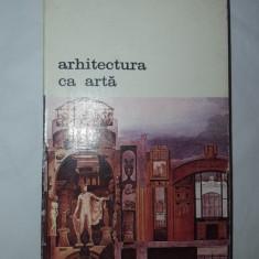ARHITECTURA CA ARTA423PAGINI= NICOLAE LASCU