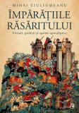 Cumpara ieftin Imparatiile Rasaritului. Viziuni, profetii si spaime apocaliptice/Mihai Tiuliumeanu, Curtea Veche Publishing