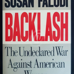 Backlash. The Undeclared War Against American Women