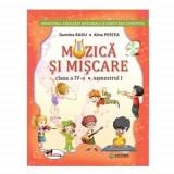 Muzica si miscare. Manual pentru clasa a IV-a (sem I+sem II, contine editie digitala) - Dumitra Radu, Alina Pertea