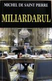 Miliardarul Michel de Sant Pierre, Alta editura, 2017