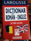 LAROUSSE - Dicționar român - englez , 30.000 cuvinte