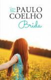 Brida. Ed. 2016/Paulo Coelho, Humanitas Multimedia