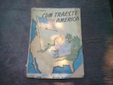 CUM TRAIESTE AMERICA , I.C. FRUNAS