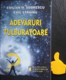 Adevaruri tulburatoare Emilian Dobrescu Emil Strainu