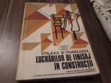 UTILAJUL SI TEHNOLOGIA LUCRARILOR DE FINISAJ IN CONSTRUCTII MANUAL CLASA XI-XII