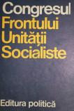 CONGRESUL FRONTULUI UNITATII SOCIALISTE - EDITURA POLITICA