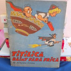 MIRCEA POSSA - TITILICA , BAIAT FARA FRICA ( BENZI DESENATE ) , 1974